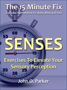 sensory exercises, improve my senses, better senses, improve my sense of, smell, taste, touch, hearing